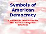Symbols of American Democracy