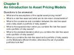 Chapter 8 An Introduction to Asset Pricing Models