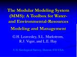 The Modular Modeling System (MMS): A Toolbox for Water- and Environmental-Resources Modeling and Management