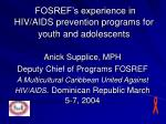 FOSREF's experience in HIV/AIDS prevention programs for youth and adolescents
