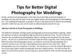 Tips for Better Digital Photography for Weddings