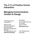 The 3 C's of Positive Human Interaction: Managing Communication,  Conflict & Change