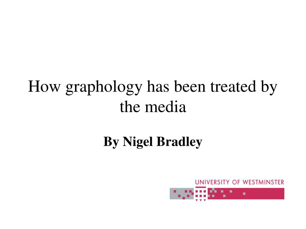 how graphology has been treated by the media l.
