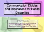 Communication Divides and Implications for Health Disparities