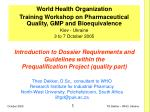 Introduction to Dossier Requirements and Guidelines within the Prequalification Project (quality part)