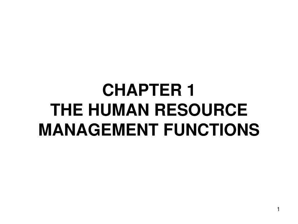 chapter 1 the human resource management functions l.