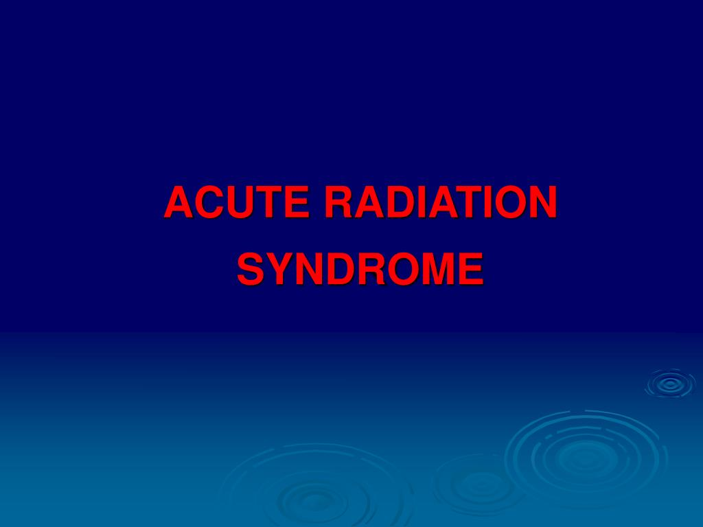 acute radiation syndrome l.