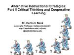 Alternative Instructional Strategies: Part II Critical Thinking and Cooperative Learning