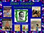 JERRY PINKNEY ILLUSTRATOR