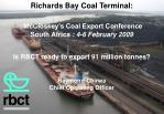 RBCT's readiness for 91 million tonnes