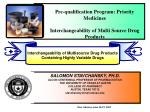 Pre-qualification Program: Priority Medicines Interchangeability of Multi Source Drug Products