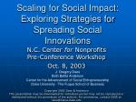 Scaling for Social Impact: Exploring Strategies for Spreading Social Innovations
