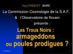 Guy CHOLLET avec La Commission Cosmologie de la S.A.F. & l'Observatoire de Rouen présente :