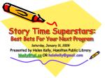 Story Time Superstars: Best Bets For Your Next Program