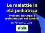 Le malattie in età pediatrica