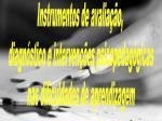 Instrumentos de avaliação,  diagnóstico e intervenções psicopedagógicas nas dificuldades de aprendizagem