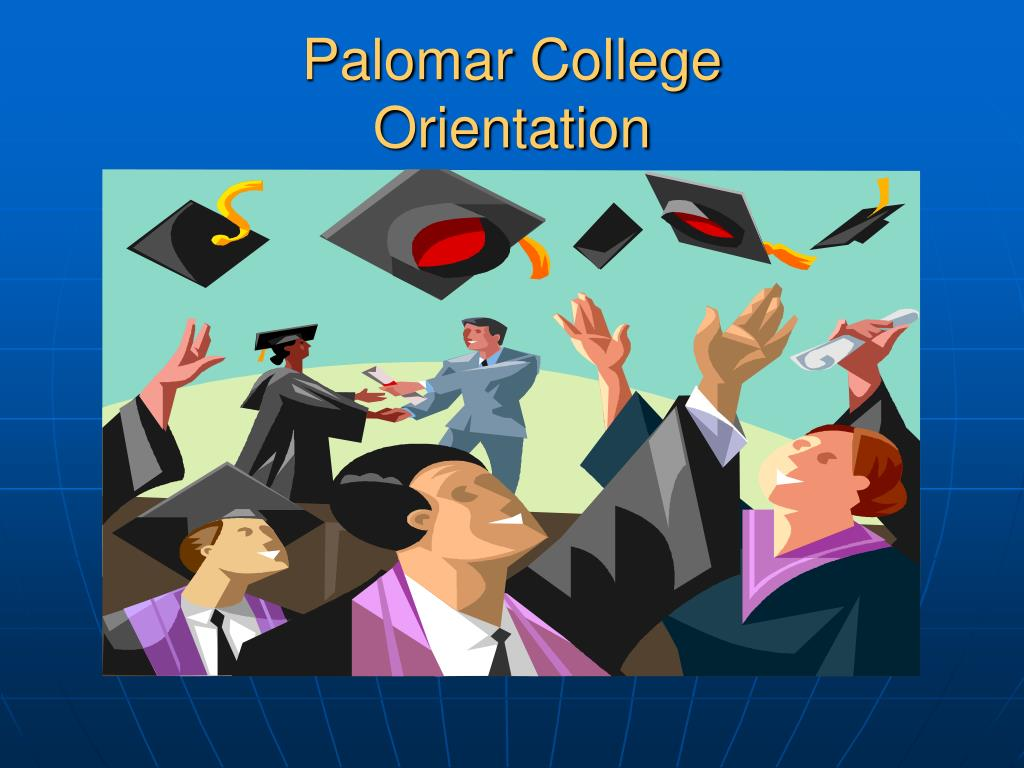 palomar college orientation l.