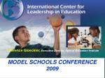MODEL SCHOOLS CONFERENCE 2009