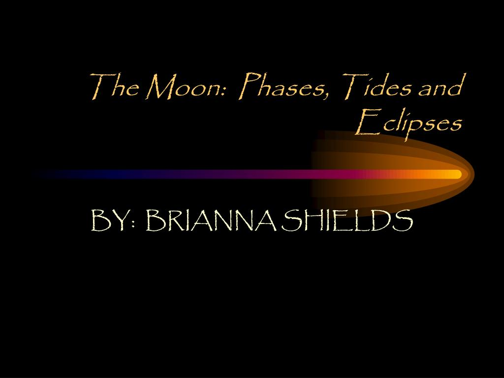 the moon phases tides and eclipses l.