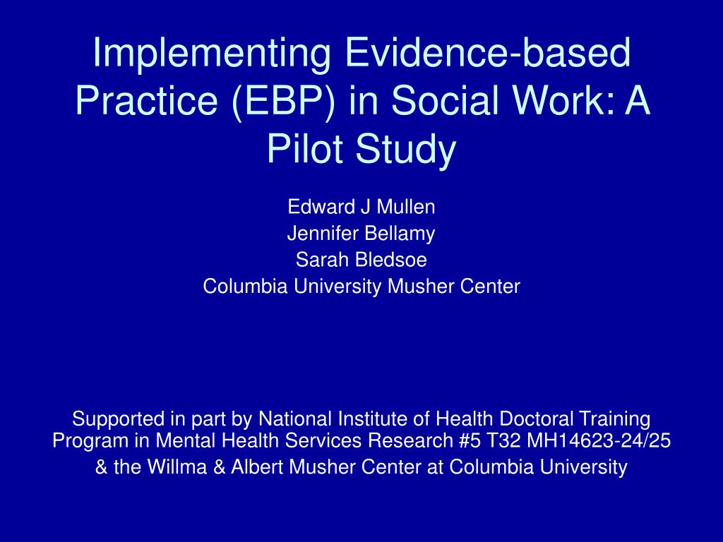 implementing evidence based practice ebp in social work a pilot study l.
