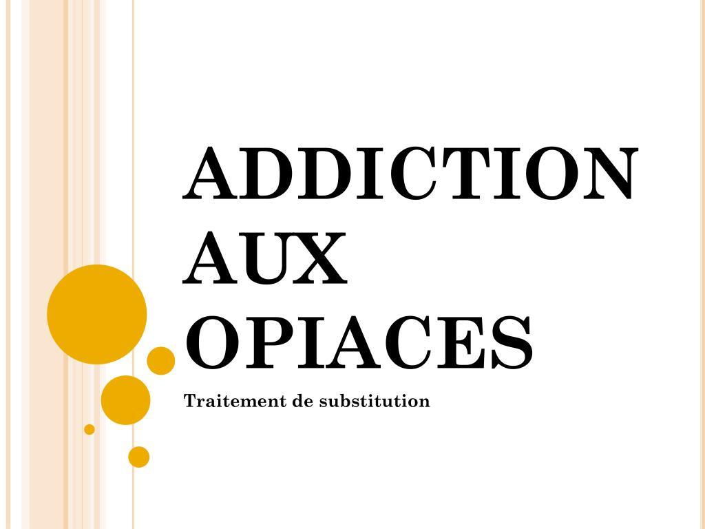 addiction aux opiaces l.