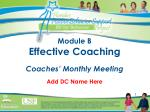 Module B Effective Coaching Coaches' Monthly Meeting