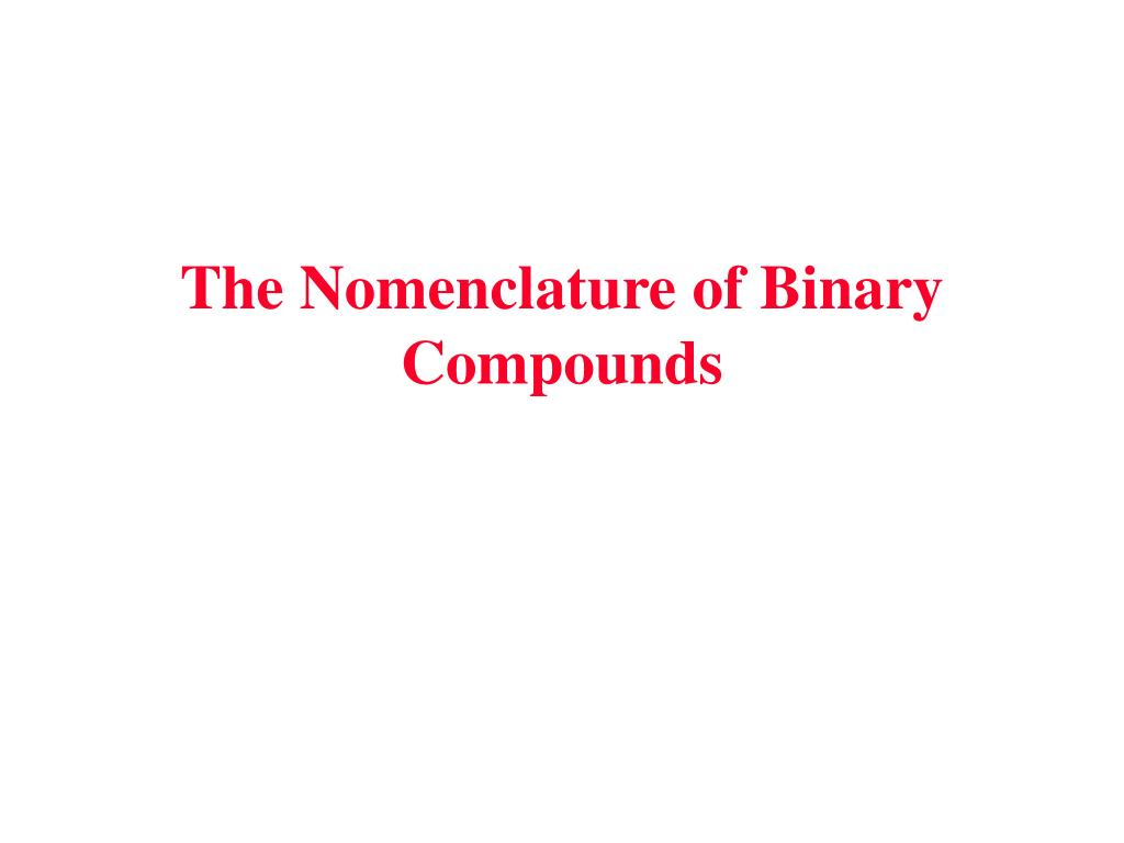 the nomenclature of binary compounds l.