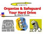 Organize & Safeguard Your Hard Drive