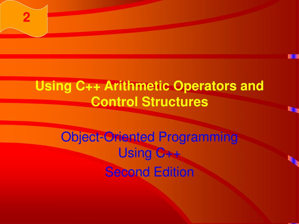 using c arithmetic operators and control structures l.