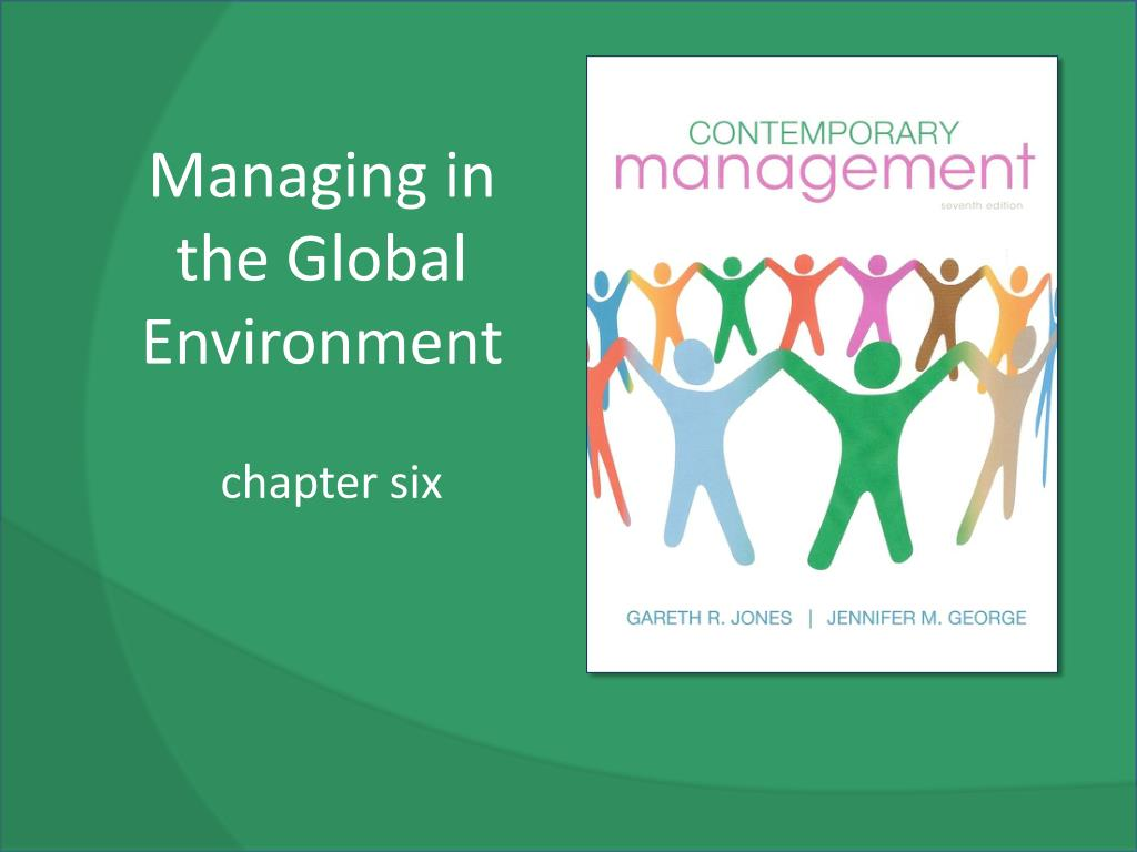 managing in the global environment l.