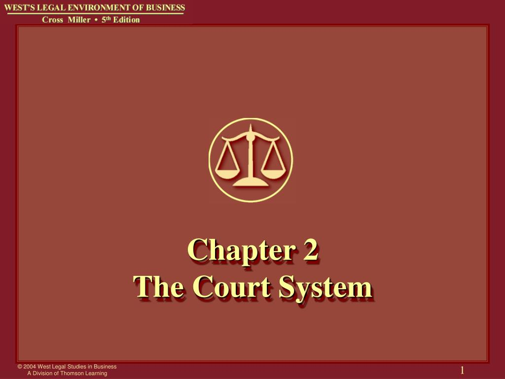 chapter 2 the court system l.