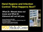 Hand Hygiene and Infection Control: What Happens Next?