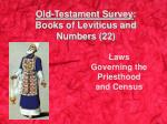 Old-Testament Survey : Books of Leviticus and  Numbers (22)