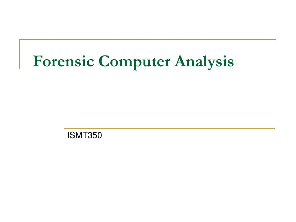 forensic computer analysis l.