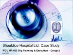 Shouldice Hospital Ltd. Case Study
