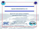 NOAA WAVEWATCH III