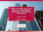 What You Don't Know Can Hurt You:  Red Flags in International Real Estate Transactions