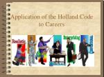 Application of the Holland Code to Careers