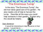 """The Enormous Turnip"""