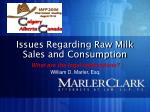 Issues Regarding Raw Milk Sales and Consumption