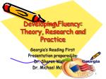 Developing Fluency: Theory, Research and Practice