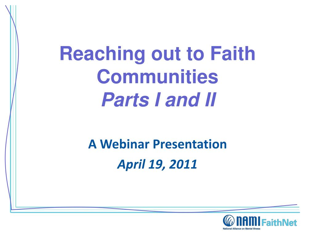 reaching out to faith communities parts i and ii l.