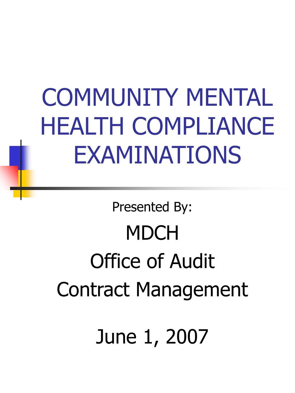 community mental health compliance examinations l.