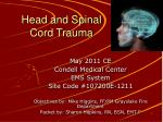 Head and Spinal  Cord Trauma