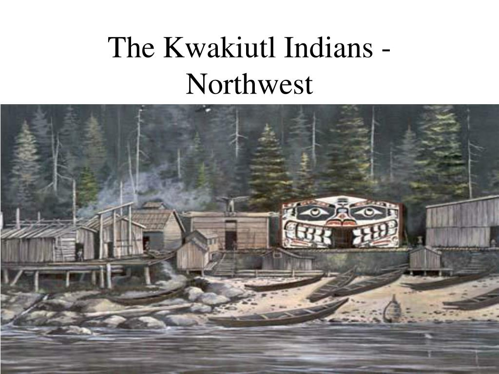 the kwakiutl indians northwest l.