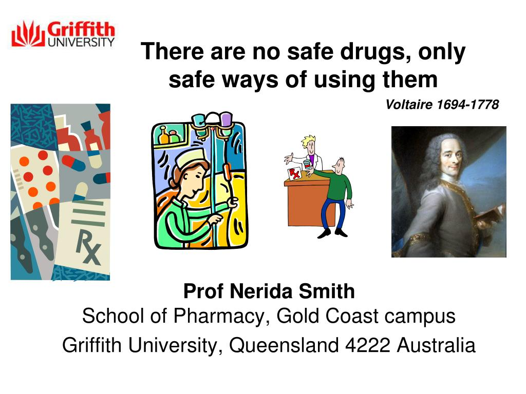 there are no safe drugs only safe ways of using them l.