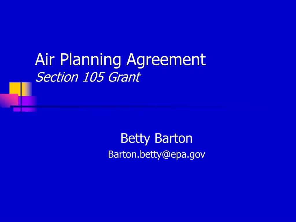 air planning agreement section 105 grant l.