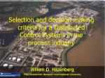 Selection and decision-making criteria for a Distributed Control Systems in the process industry