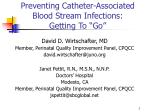 """Preventing Catheter-Associated Blood Stream Infections:  Getting To """"Go"""""""
