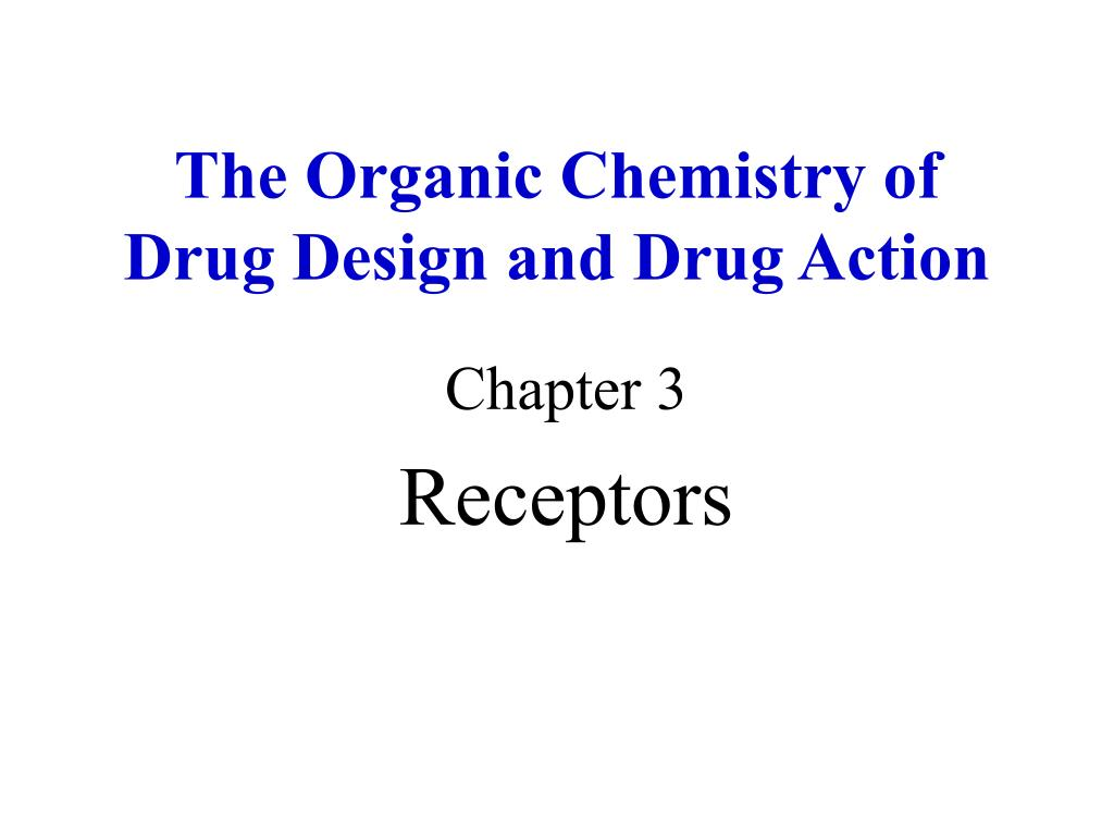 the organic chemistry of drug design and drug action l.